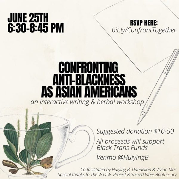 Intern's Thoughts: Confronting Anti-Blackness as Asian Americans: An Interactive Writing & Herbalism Workshop