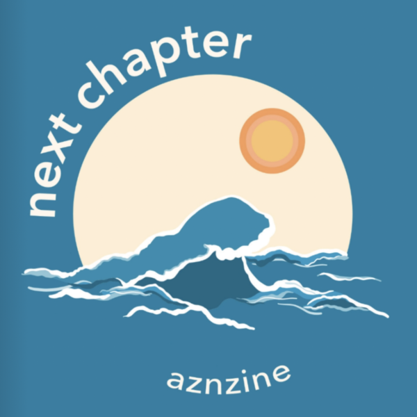 """Next Chapter"": AZN Zine's Second Issue"